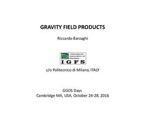 IGFS GGOS Days 2016 – Gravity Field Products